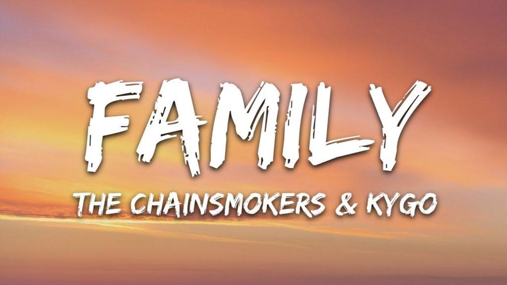 Family Song Lyrics - The Chainsmaokers, Koya