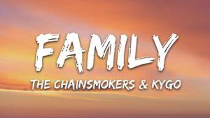 Family Song Lyrics – The Chainsmaokers, Koya