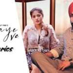 Haaye Ve Lyrics In English -Ammy Virk