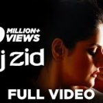 Aaj Zid Lyrics In English – Aksar 2 | Song Lyrics In English