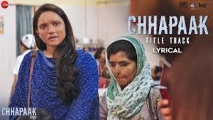 Chhapaak Lyrics In English