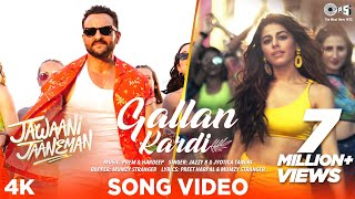 Gallan Kardi Lyrics - Jawaani Jaaneman | Saif Ali Khan