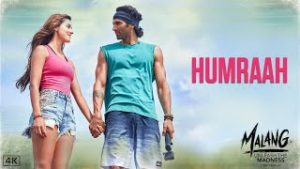 Humraah Lyrics In English – Malang | Song Lyrics In English