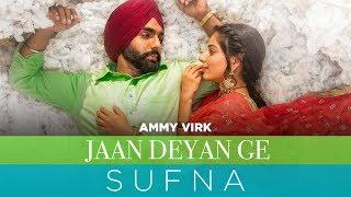 Jaan Deyan Ge Lyrics – Ammy Virk | Sufna