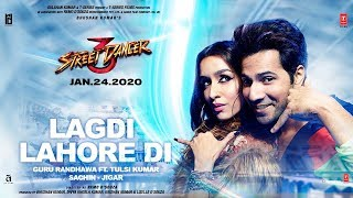 LAGDI LAHORE DI Lyrics In English - Street Dancer 3D