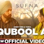 Qubool A Lyrics In English – Ammy Virk | Song Lyrics In English
