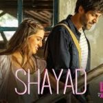 Shayad Lyrics – Arijit Singh – Love Aaj Kal | Song Lyrics In English