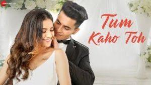 Tum Kaho Toh Lyrics – Dinesh Soi
