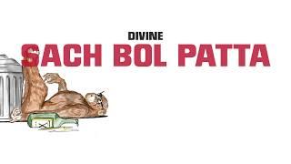 DIVINE - Sach Bol Patta Lyrics DIVINE