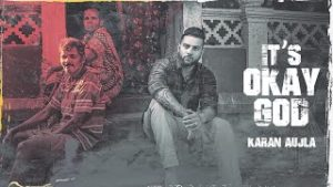 Its Okay God Lyrics in English – Karan Aujla