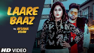 Laare Baaz Lyrics – Afsana Khan