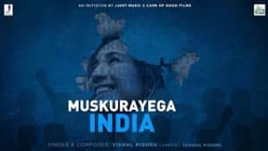 Muskurayega India Lyrics – Vishal Mishra | COVID 19
