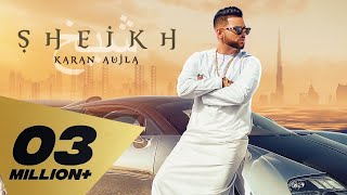 SHEIKH LYRICS – Karan Aujla | Song Lyrics In English