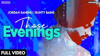 Those Evenings Lyrics – Jordan Sandu | Punjabi Song