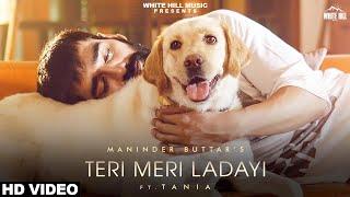 Teri Meri Ladayi Lyrics – Maninder Buttar