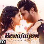 Bewafaiyan Lyrics – Roshan Prince