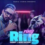 Ring Ring Lyrics In English Emiway
