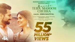 Tera Masoom Chehra Lyrics – Jubin Nautiyal | Song Lyrics In English