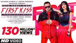 First Kiss Lyrics In English – Yo Yo Honey Singh | Song Lyrics In English