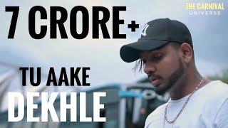 Tu Aake Dekh le Lyrics In English | Song Lyrics In English